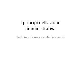 I principi dell'azione amministrativa