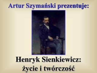 Artur Szymański prezentuje: