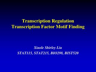 Transcription Regulation Transcription Factor Motif Finding