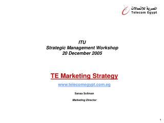 ITU Strategic Management Workshop 20 December 2005