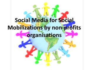 Social  M edia for Social Mobilizations by non-profits  organisations