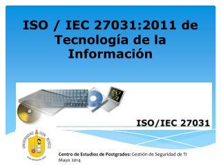 ISO / IEC 27031:2011 de Tecnología de la Información