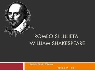 Romeo  si Julieta william shakespeare