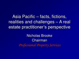 Nicholas Brooke Chairman Professional Property Services