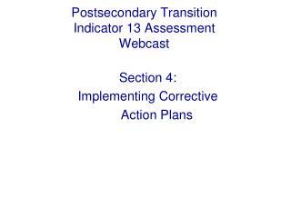 Postsecondary Transition Indicator 13 Assessment  Webcast