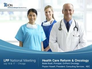 Health Care Reform & Oncology
