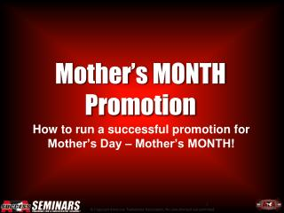 Mother's MONTH Promotion