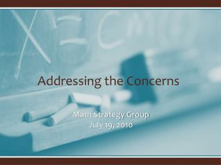 Math Strategy Group July 19, 2010
