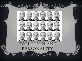 Evolution and Personality