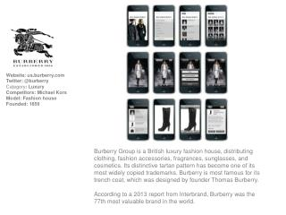Website:  us.burberry Twitter: @burberry Category :  Luxury Competitors: Michael Kors