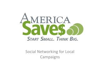 Social Networking for Local Campaigns