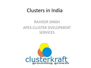 Clusters in India