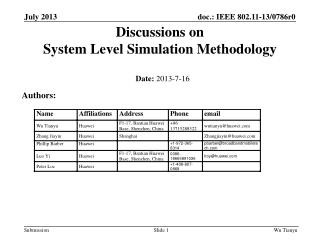 Discussions on  System Level Simulation Methodology