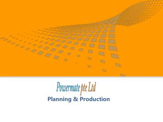 Planning & Production