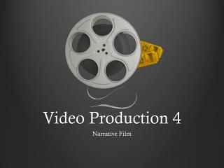 Video Production 4