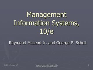 Management Information Systems, 10/e
