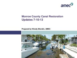 Monroe County Canal Restoration  Updates 7-10-13
