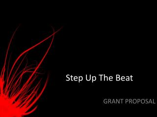 Step Up The Beat