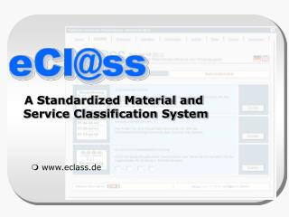 A Standardized Material and  Service Classification System