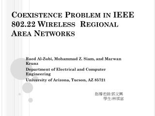 Coexistence Problem in IEEE  802.22 Wireless  Regional  Area Networks