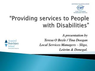 """Providing services to People with Disabilities"""