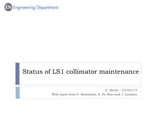Status of LS1  collimator maintenance