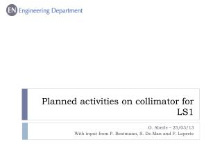 Planned  activities on collimator for  LS1