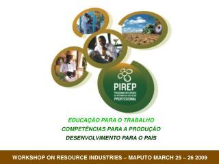 EDUCAÇÃO PARA O TRABALHO COMPETÊNCIAS PARA A PRODUÇÃO DESENVOLVIMENTO PARA O PAÍS