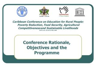 Caribbean Conference on Education for Rural People:  Poverty Reduction, Food Security, Agricultural Competitiveness and