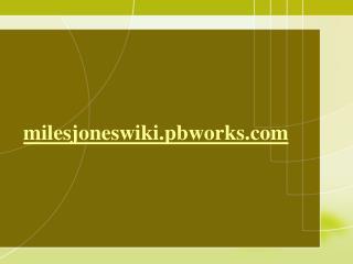 m ilesjoneswiki.pbworks