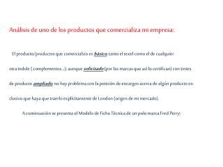 Análisis de uno de los productos que comercializa mi empresa:
