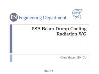 PSB Beam  Dump  Cooling Radiation WG