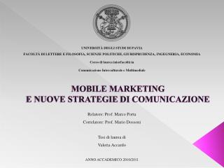 MOBILE MARKETING  E NUOVE STRATEGIE  DI  COMUNICAZIONE