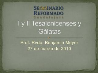 I  y  II  Tesalonicenses y Gálatas