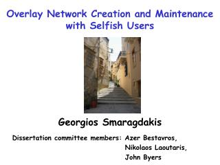 Overlay Network Creation and Maintenance  with Selfish Users