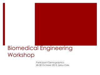 Biomedical Engineering Workshop