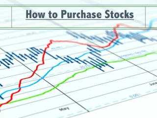How to Purchase Stocks