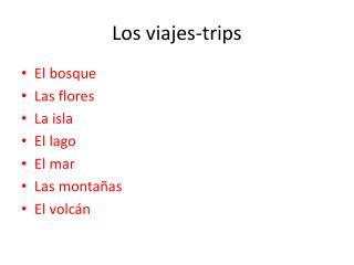 Los viajes-trips