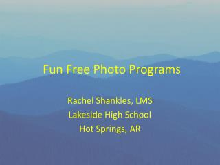 Fun Free Photo Programs