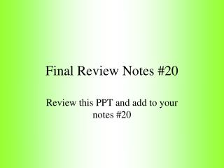 Final Review Notes #20