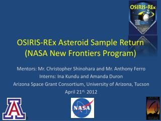 OSIRIS- REx  Asteroid Sample Return (NASA New Frontiers Program)