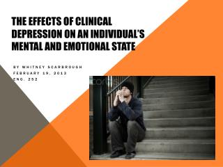 The Effects of Clinical Depression on an Individual's Mental and Emotional State