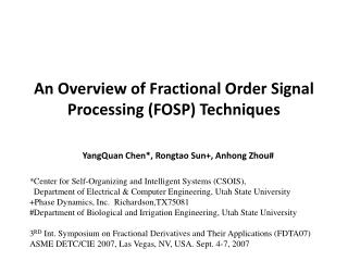 An Overview of Fractional Order Signal Processing FOSP Techniques