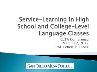 Service-Learning in High School and College-Level Language Classes