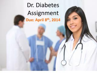 Dr. Diabetes Assignment