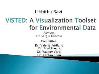 VISTED : A  Vis ualization  T oolset for  E nvironmental  D ata