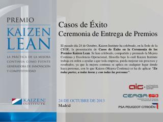 Casos de Éxito Ceremonia de Entrega de Premios 24 DE OCTUBRE DE 2013 Madrid