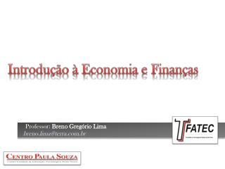 Introdução à Economia e Finanças