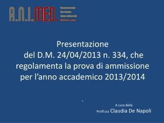 A cura della  Proff.ssa  Claudia De Napoli