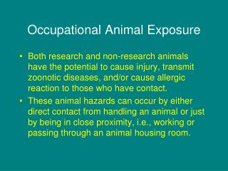 Occupational Animal Exposure